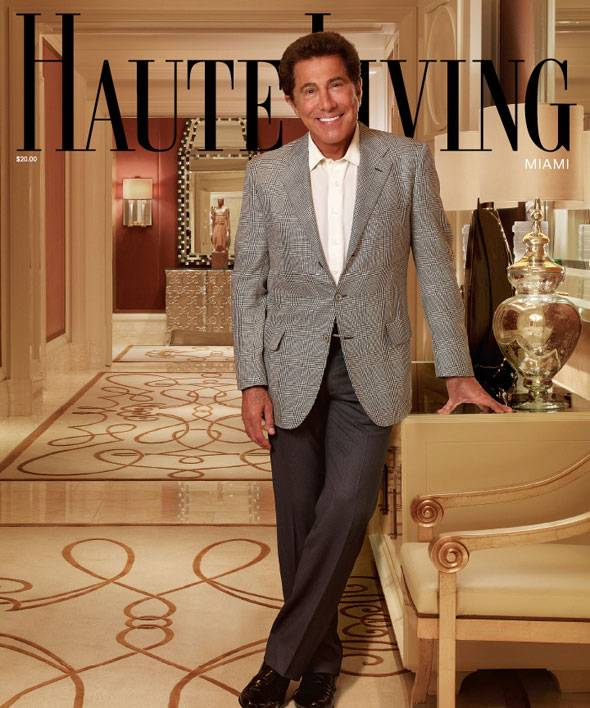 Steve Wynn on the Cover of Haute Living Miami — The Full Issue Now Online!