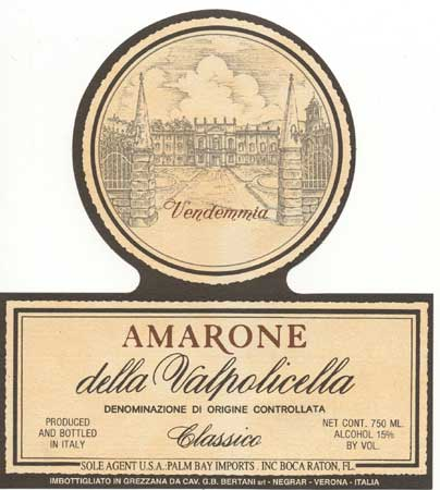 Haute Wines – Bertani Amarone della Valpolicella, a Wine that Lives Forever