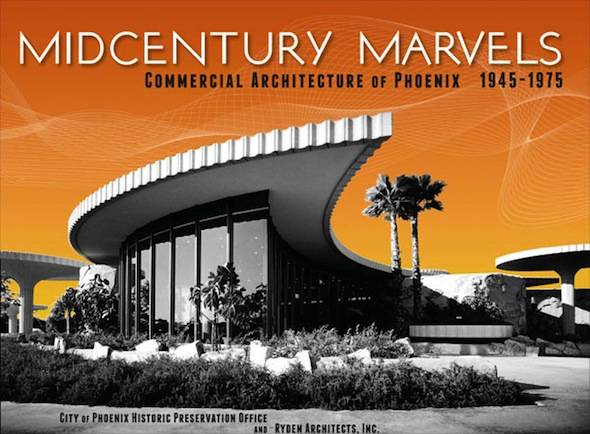 "Explore ""Midcentury Marvels: Commercial Architecture of Phoenix 1945 to 1975″"