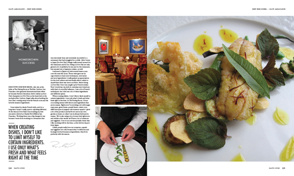 Inside this Issue of Haute Living San Francisco: An Inside Look at Ritz-Carlton Executive Chef Ron Siegel