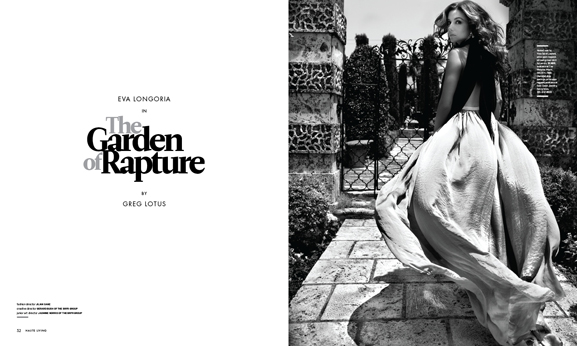 In This Issue of Haute Living New York: Eva Longoria in The Garden of Rapture