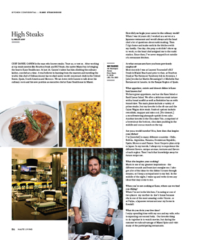 Kane Steakhouse Chef Daniel Ganem talks music, movies and traveling in this issue of Haute Living Miami