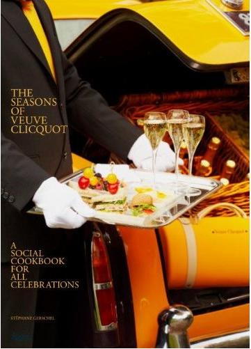 Haute Gift: Season of Veuve of Clicquot: A Social Cookbook for Celebrations