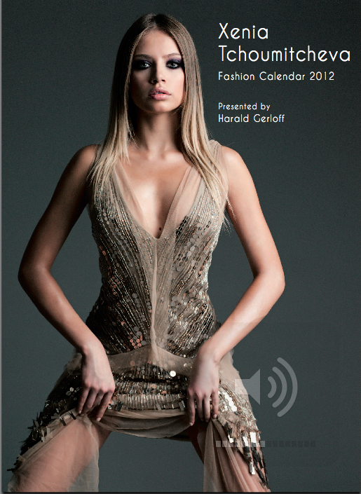 Xenia's World: Launching My Own Xenia Tchoumitcheva Fashion Calendar 2012