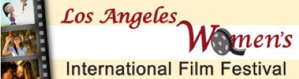 The Annual L.A. Women's International Film Festival