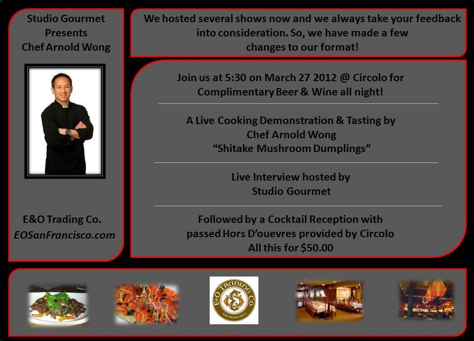 Studio Gourmet Hosts Chef Arnold Wong Tonight!