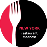 Restaurant Madness New York…Final Four!!