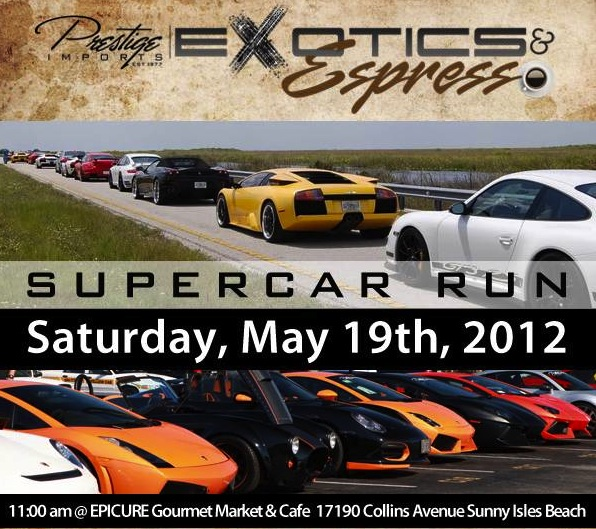Prestige Imports Presents Third Exotics & Espresso Event