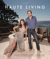 Cindy Crawford and Rande Gerber Share the Secrets of Their Success With Haute Living San Francisco – READ IT NOW