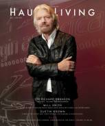 Sir Richard Branson Covers the New Issue of Haute Living Los Angeles Out Now
