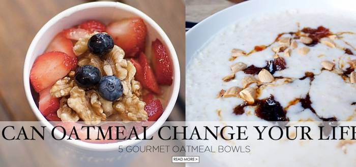 Can Oatmeal Change Your Life?